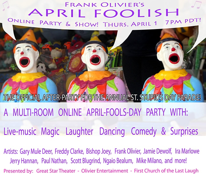 Frank Olivier's April Foolish Party Show Poster